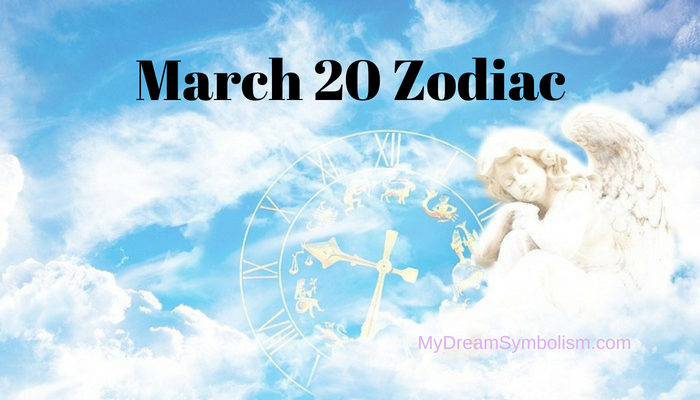 what horoscope sign is march 20